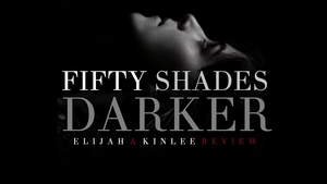 Fifty Shades Darker Обои Review, Kinlee And Elijah