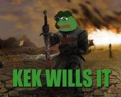 KEK WILLS IT!