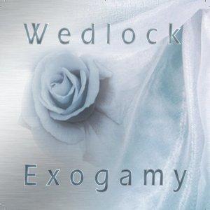Wedlock Exogamy