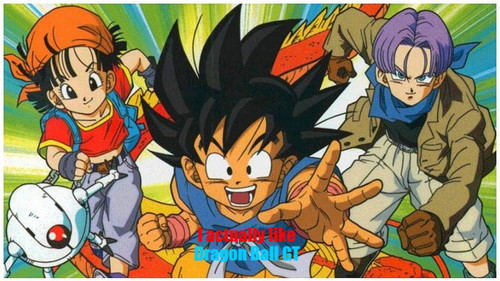 Dragon Ball GT.