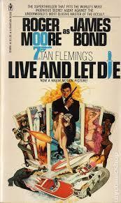 Live And Let Die The Novel