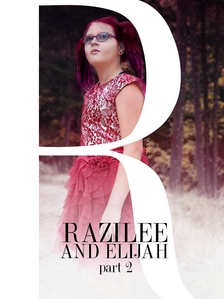 Razilee and Elijah Part 2 2020