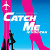 Catch Me If You Can (The Musical)