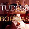 The Tudors vs The Borgias