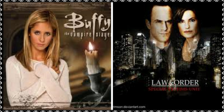 Day 8 - A show everyone should watch  A tie between Buffy the Vampire Slayer & Law & Order: SVU