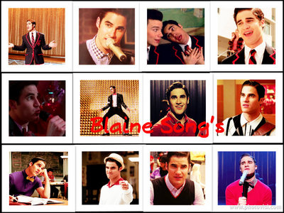 Mine Blaine Song's (sorry it's not that great but I love the pictures)