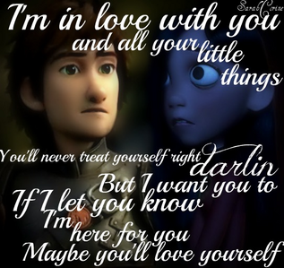 Something I just came up with now. It's Hiccup and violet with lyrics from 1D Little Things