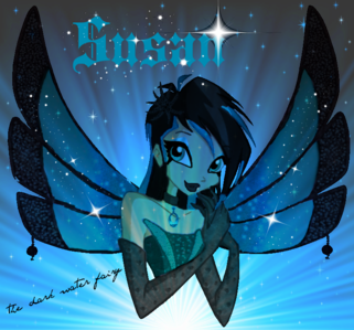 Name: Susan  Status: Fairy   Planet: Andros   Power: Water fairy, controls the deepest dark of the