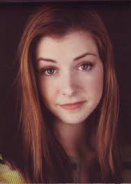 Willow, Alyson Hannigan is my favourite actress just because she is so down to earth and doesn't chan