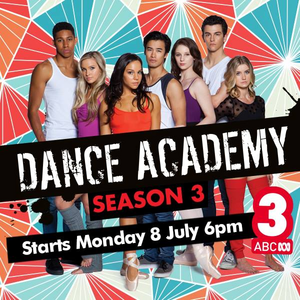 Dance Academy Series 3 starts 8th July 6pm on ABC3 in Australia!!!! :D 