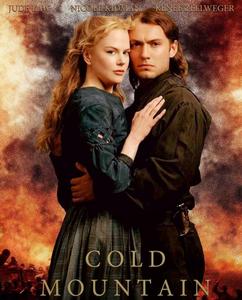Cold Mountain (2003) Inman (Jude Law) & Ada(Nicole Kidman)