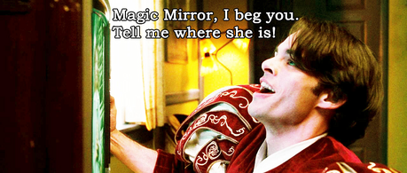 """""""Magic Mirror, I beg you. Tell me where she is!"""" - Edward from Зачарованная (2007)"""