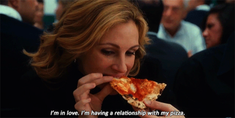 """""""I'm in love. I'm having a relationship with my pizza."""" - Eat Pray Любовь mine's not as good as the ot"""
