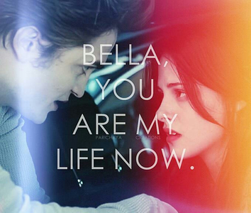 """Round 100 Quote with the name """"Bella"""" in the pic (closed) winner : mia444 2ndplace : Hermione4evr"""