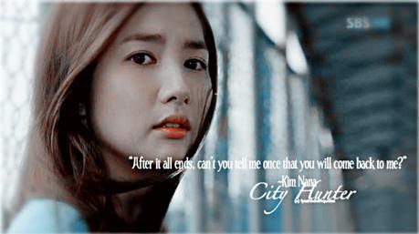 """ngày 08: Your yêu thích Line/s bởi a Female Lead Character [i]Kim Nana ( City Hunter )[/i] """" [b]"""