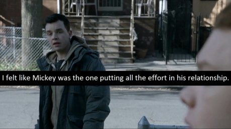 [b]Day 27: Storyline you hated. [i]Basically how Gallavich was handled most of S5, the breakup, M