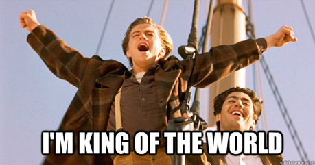 """I'm the King of the World"" (Titanic)"