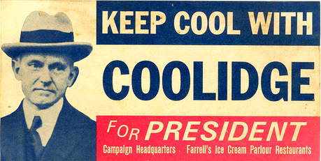 [b]03. 最喜爱的 President [/b] Calvin Coolidge believed in hard work, fiscal responsibility, limited