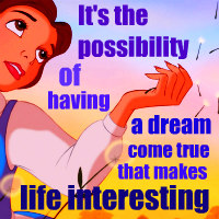 """It's the possibility of having a dream come true that makes life interesting."" ― Paulo Coelho"