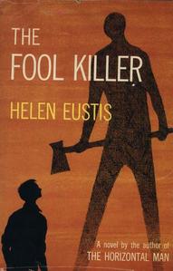 The Fool Killer by Helen Eustis
