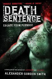 Death Sentence by Alexander Gordon Smith