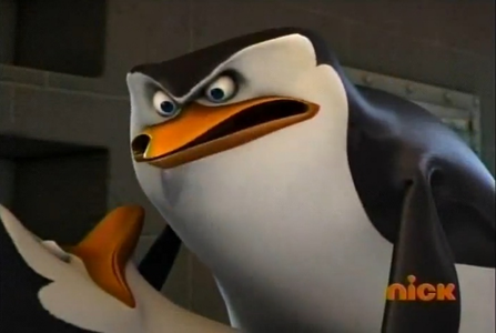 IT'S Ты KOWALSKI!!!!! I ALWAYS KNEW IT WAS YOU!!!! AAAAHH!! *tackles Kowalski* CONFESS!!! CONFESS!!!