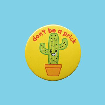 How 'bout a prick, a posh British slang from back home? oder Schwanz in German, which literally means t