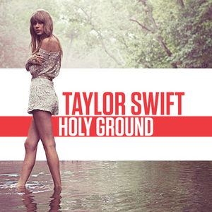 The song Holy Ground from Taylor's new album Red... I'm completely and utterly obsessed with the rhyt