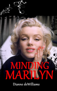 """This book titled """"Minding Marilyn"""" penulis Dianne deWilliams is available for $2.99"""