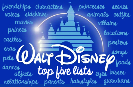 Make a فہرست of any 5 Disney things! (Classics, ideally, as this is the Disney Classics spot, but I'm
