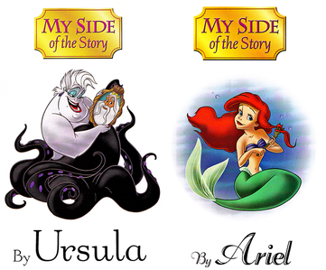 This great book that features both Princess Ariel and Ursula's side of what happend in The Little Mer