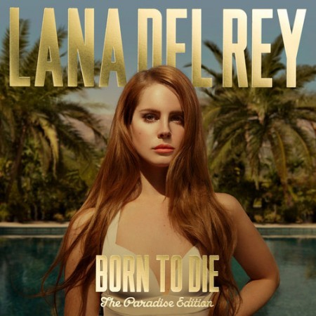 Born To Die: 1. Born To Die 2. Off To The Races 3. Blue Jeans 4. Video Games 5. Diet Mou