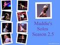 Maddie's Season 2.5 Solos Collage - dance-moms fan art