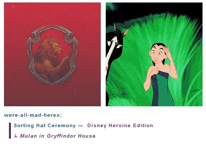 Mulan is in Gryffindor House