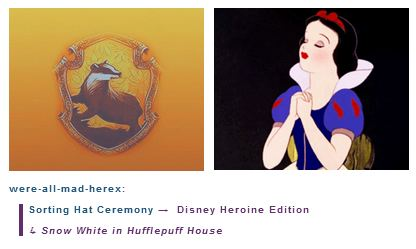Snow White is in Hufflepuff House