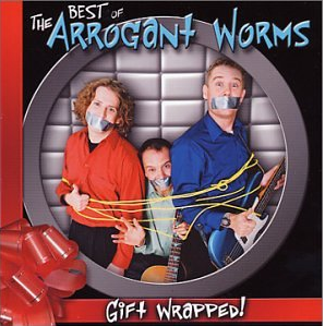 The Arrogant Worms