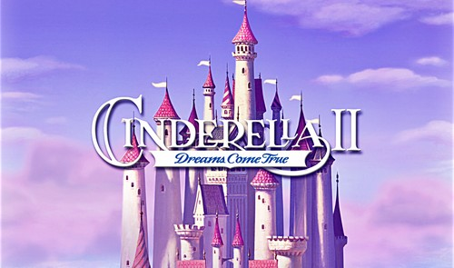 Walt Disney Characters karatasi la kupamba ukuta probably containing a multiplex and a diner titled Walt Disney Screencaps - cinderella II: Dreams Come True Title Card
