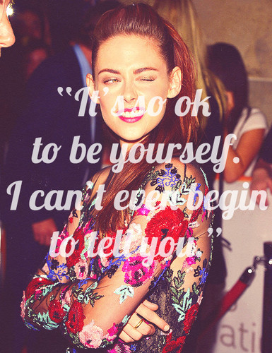 it's ok to be yourself. i can't even begin to tell you<3