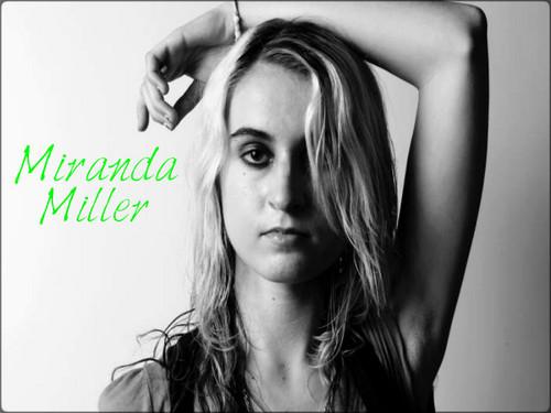 ★ Miranda Miller ★