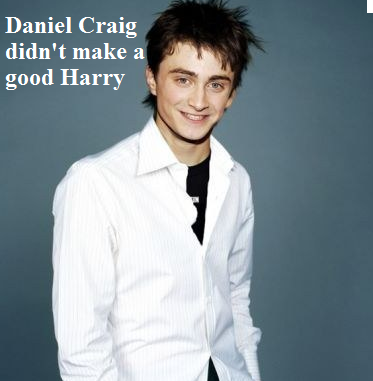 Daniel Craig made a bad Harry