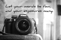 Let your words be few... - photography photo
