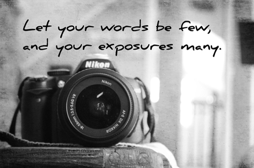 Let your words be few...