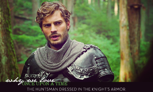 Why We pag-ibig OUAT: The Huntsman in Armor