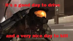 it's a good दिन to drive and a very nice दिन to kill