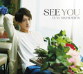 「SEE YOU」[Limited Edition]