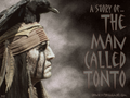 A Story Of... The Man Called Tonto - the-lone-ranger wallpaper