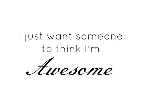 Awesome You. Awesome Me. ♥