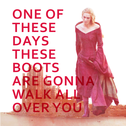 GoT: Cersei - These Boots