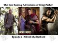 Hair Raising Adventures of Craig Parker - darken-rahl fan art