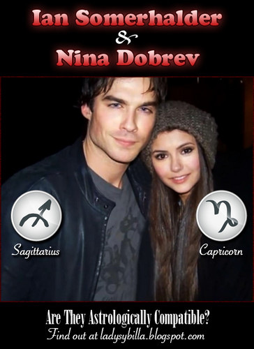 Ian Somerhalder & Nina Dobrev: Are they astrologically compatible?